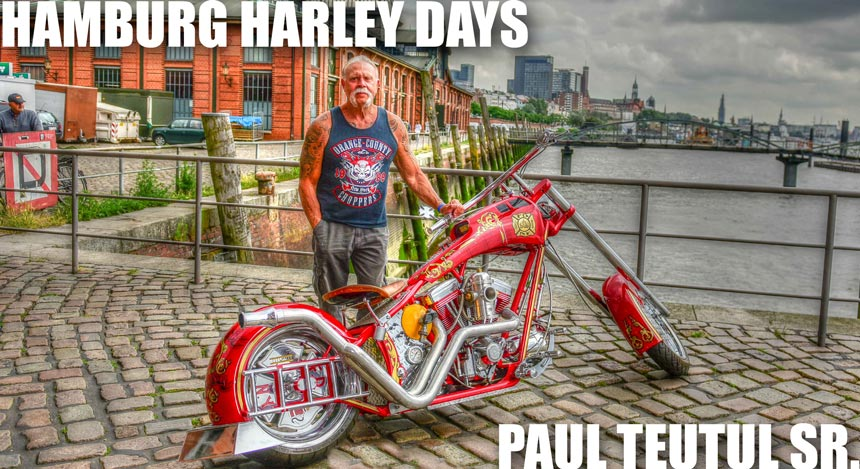 Hamburg Harley Days mit Paul Teutul Sr.