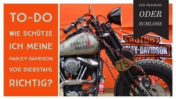 Harley-Davidson Diebstahl - Wie schützt man seine Harley am besten vor Diebstahl?
