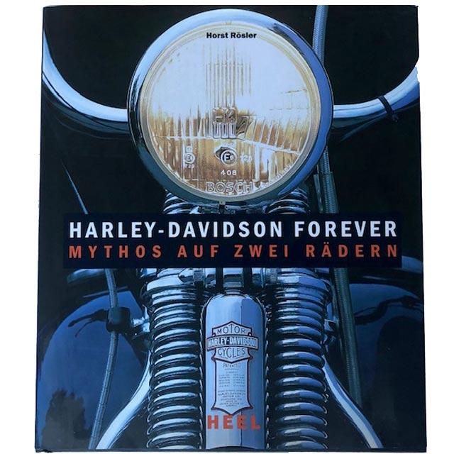 HARLEY-DAVIDSON FOREVER | HORST RÖSLER