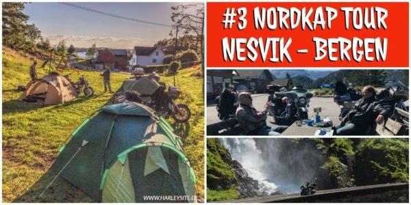 #3 Nordkap Tour - Von Nesvik nach Bergen