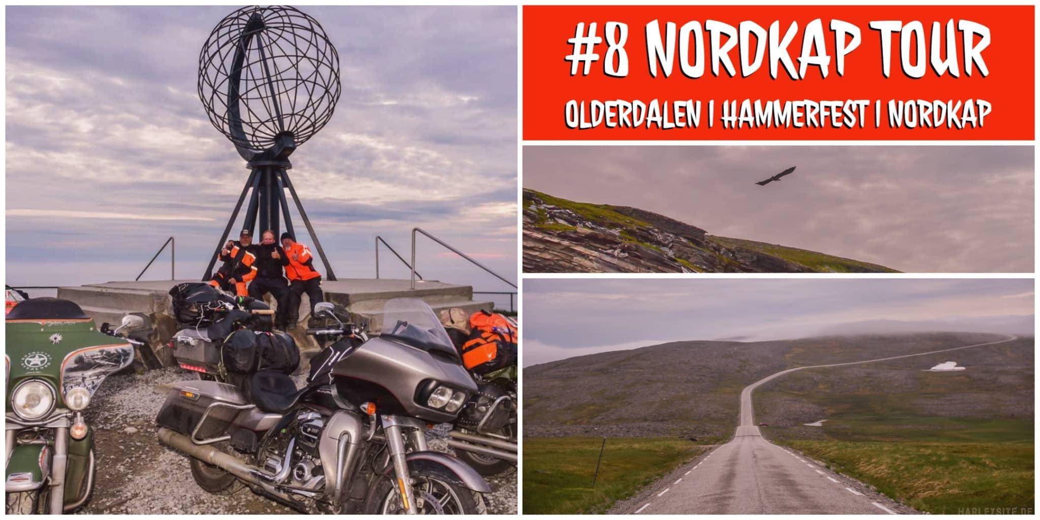 Teil 8 Norwegen – Olderdalen   Hammerfest   Nordkap – More miles, More memories