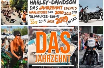 Rückblick auf ein Harley-Davidson Jahrzehnt