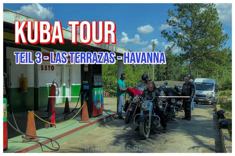 Teil 3 – Kuba Harley Tour nach Las Terrazas – Havanna