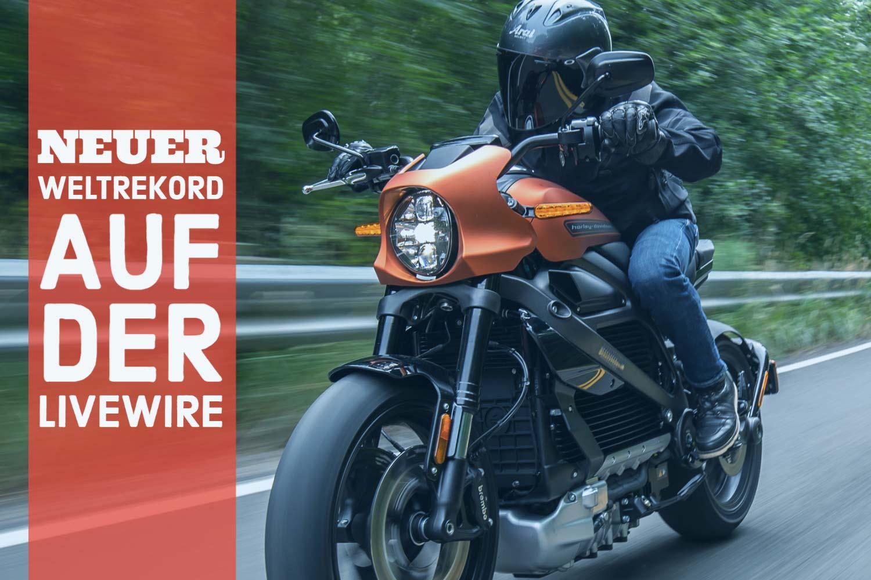 Harley-Davidson LiveWire Rekordfahrt