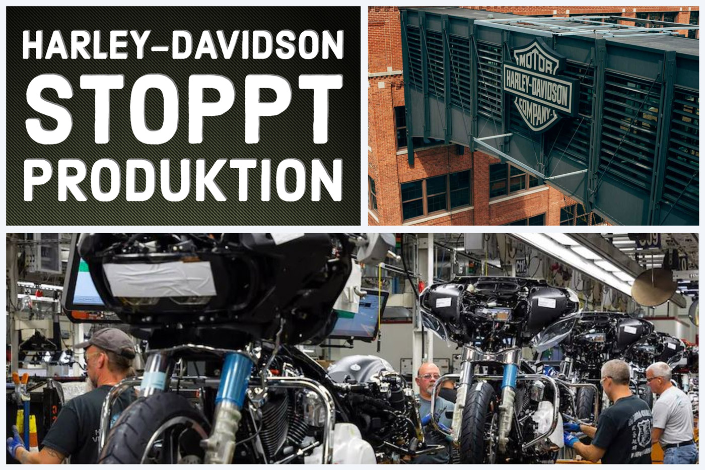 HARLEY-DAVIDSON STOPPT PRODUKTION