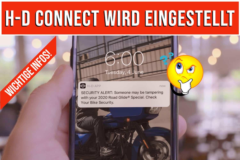 H-D Connect wird eingestellt wichtige Infos