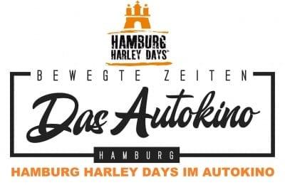 DAS AUTOKINO HAMBURG AUCH FÜR MOTORRÄDER – HAMBURG HARLEY DAYS
