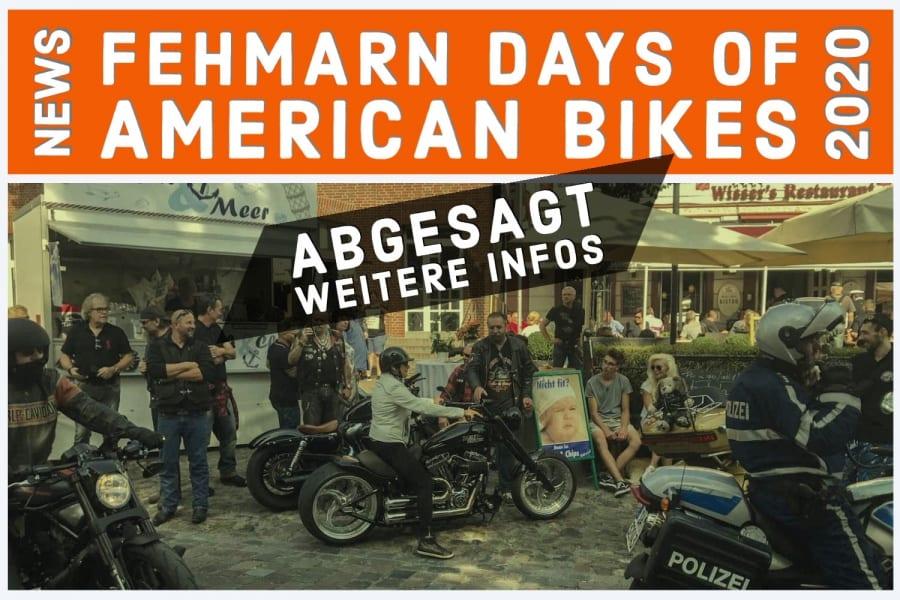 Fehmarn Days of American Bikes 2020 sind abgesagt