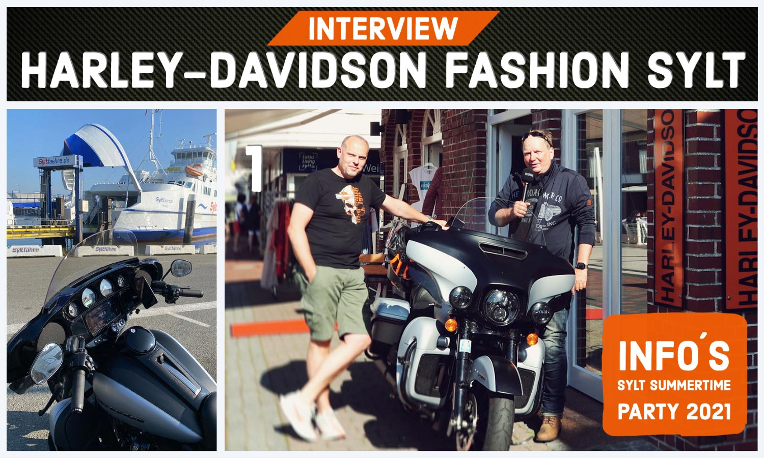 Interview mit Michael Knote und Harleysite - HARLEY-DAVIDSON FASHION SYLT & INFOS ZUR SYLT SUMMERTIME-PARTY 2021