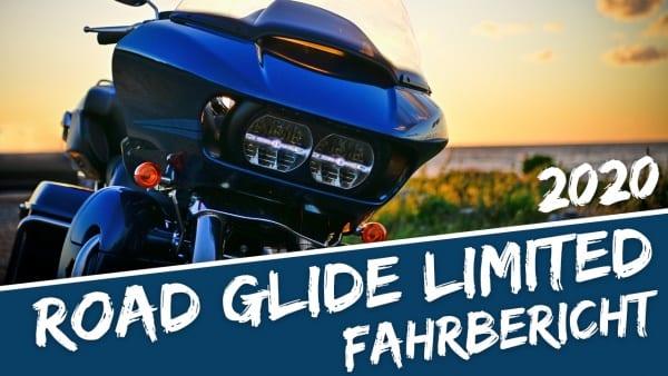 Road Glide Limited 2020 Fahrbericht