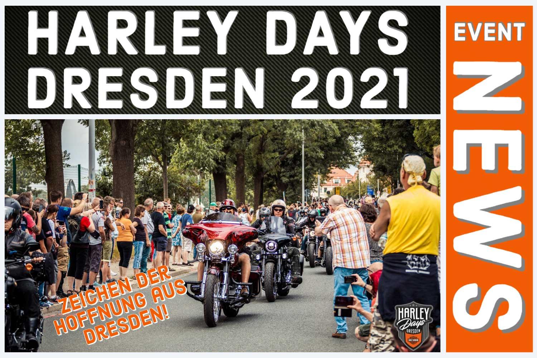 Die Harley Days Dresden 2021 kommen!