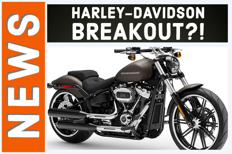 Was passiert mit der Harley-Davidson Breakout im Modelljahr 2021?