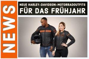 Neue Harley-Davidson-Motorradoutfits für das Frühjahr
