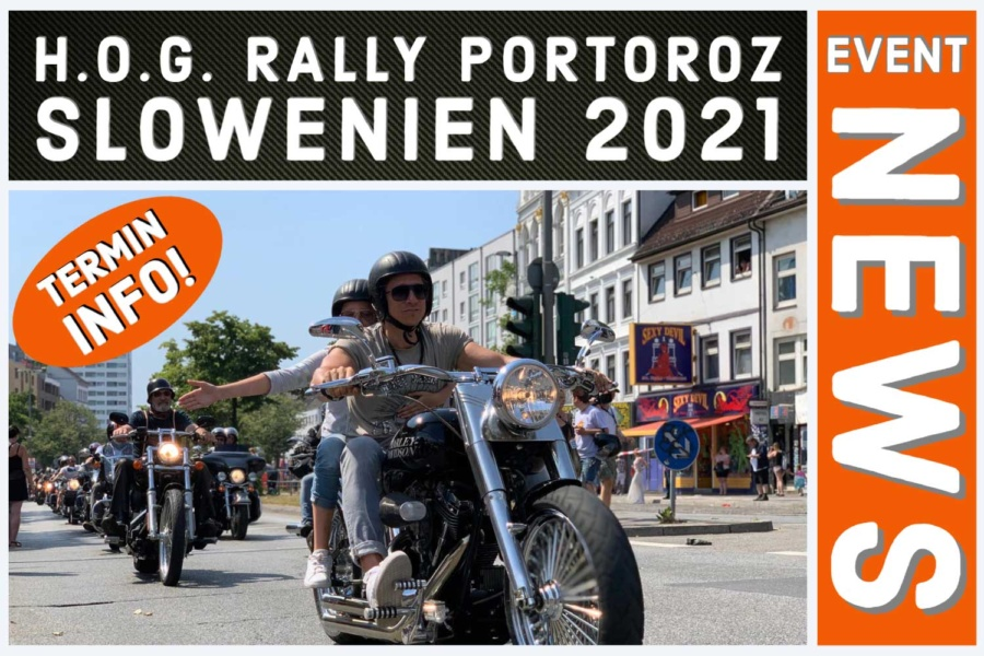 Infos zur H.O.G. RALLY PORTOROZ SLOWENIEN 2021