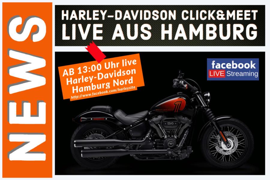 CLICK&MEET -Alle Infos zur Öffnung bei den Harley-Davidson Vertragshändlern im Livestream