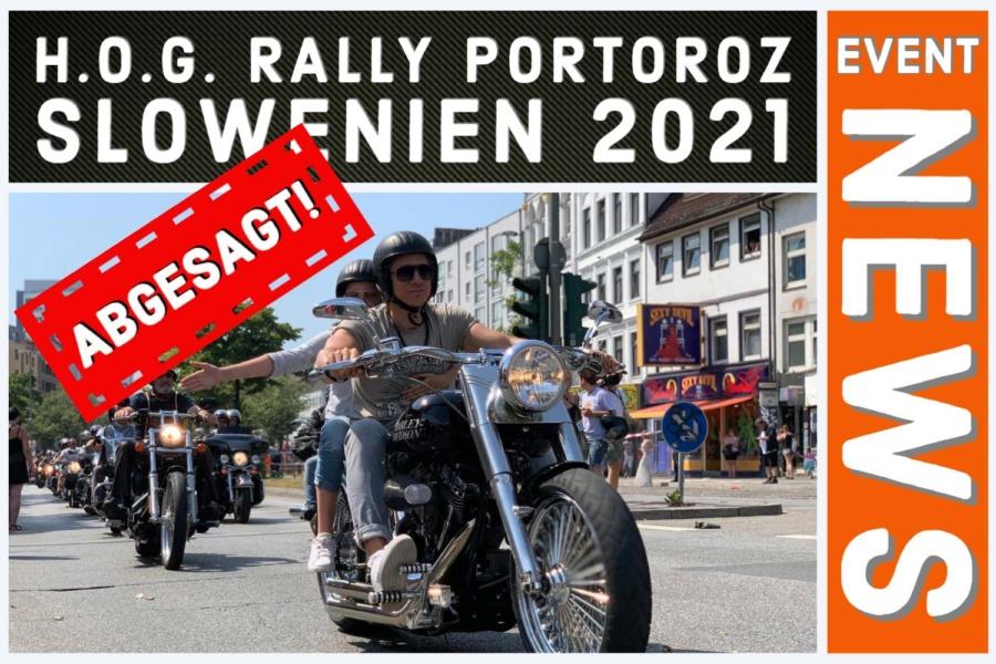 ABGESAGT – H.O.G. RALLY PORTOROZ SLOWENIEN 2021