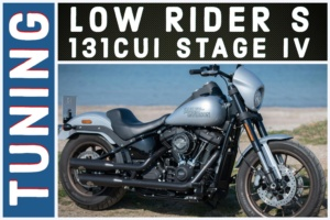 Harley-Davidson Low Rider S Tuning. 131cui Stage IV