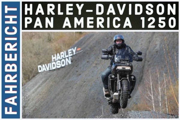 Fahrbericht Harley-Davidson Pan America 1250 Harleysite
