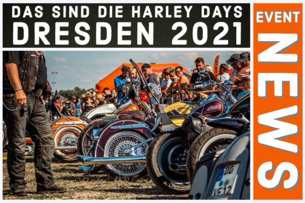 Das sind die Harley Days® Dresden 2021