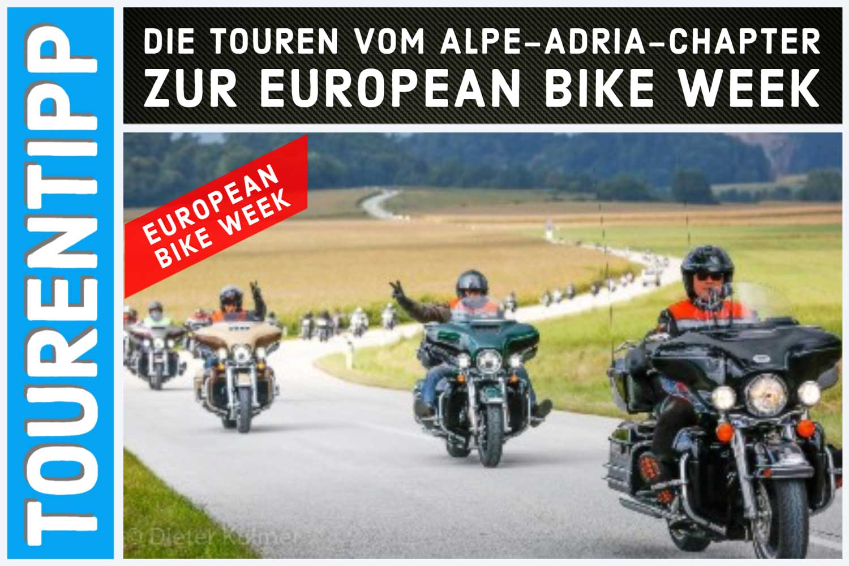 Die Touren vom Alpe-Adria-Chapter zur European Bike Week 2021
