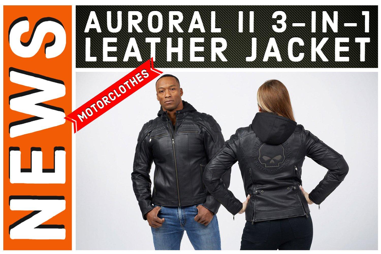 Das Harley-Davidson Auroral II 3-in-1 Leather Jacket vereint Sicherheit und Stil