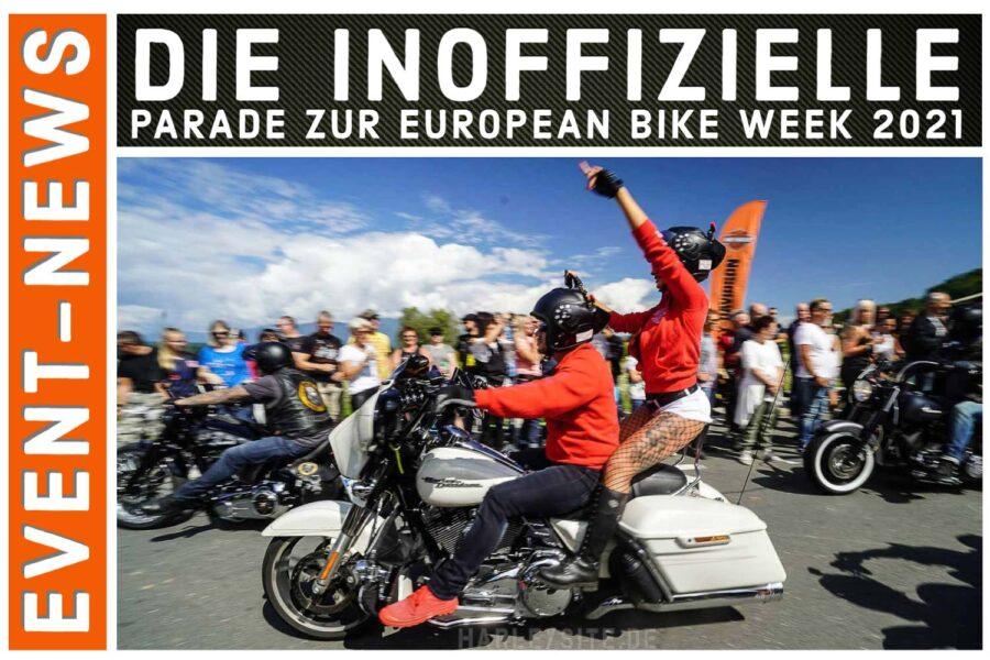 Die inoffizielle Parade zur European Bike Week 2021 jetzt vormerken