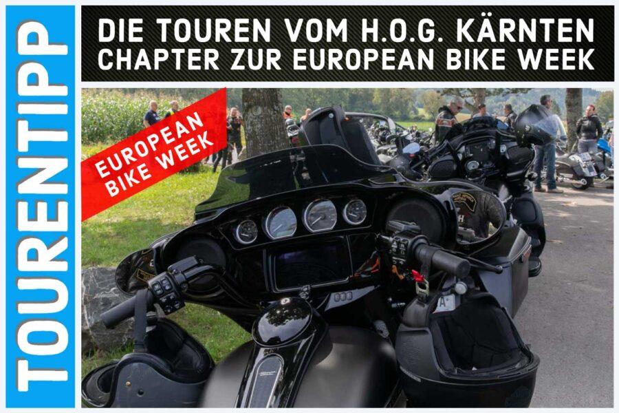 Drei garantiert schöne Touren mit dem H.O.G. Kärnten Chapter erleben